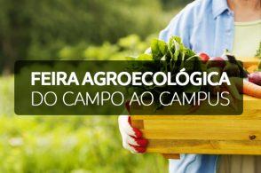 Feira Agroecológica do Campo ao Campus