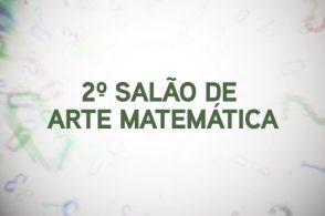 2º Salão de Arte Matemática