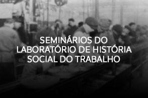 Seminários do Laboratório de História Social