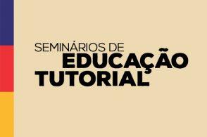 Seminários de Educação Tutorial