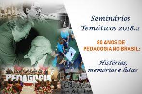 Seminário Temático: 80 anos de Pedagogia no Brasil