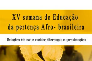 15ª Semana de Educação da Pertença Afro-brasileira