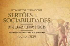 1º Congresso Internacional Sertões e Sociabilidades: entre lugares, culturas e poderes