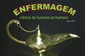"""Espetáculo teatral """"Enfermagem: ciência do humano ao humano"""""""