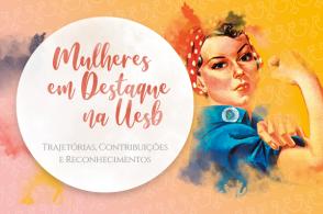 Mulheres em Destaque na Uesb: trajetórias, contribuições e reconhecimentos