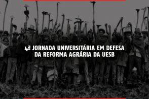 4ª Jornada Universitária em Defesa da Reforma Agrária