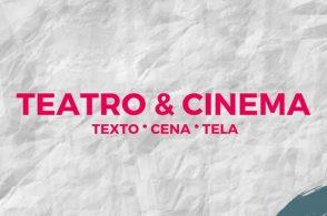 Projeto de Extensão Teatro & Cinema: texto, cena, tela