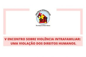 5º Encontro sobre Violência Intrafamiliar