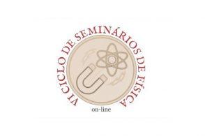 6º Ciclo de Seminários de Física