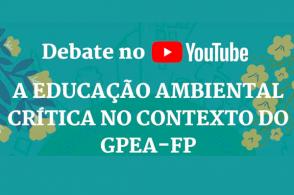 Educação Ambiental Crítica no contexto do Gpea-FP