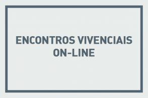 Encontros Vivenciais on-line