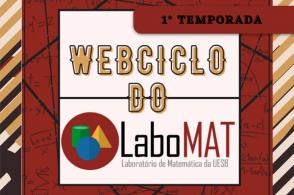 Webciclo do Laboratório de Matemática - 1ª temporada