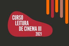 3ª edição do Curso de Leitura de Cinema