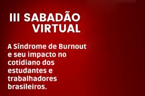 "Palestra ""A síndrome de Burnout e seu impacto no cotidiano dos estudantes e trabalhadores brasileiros"""